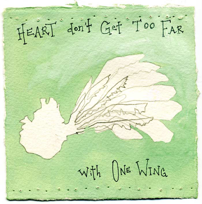 """Heart Don't Get Too Far With One Wing."" CD cover.  Gouache and pen on paper."